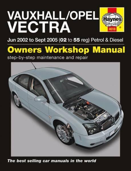 Vauxhall/Opel Vectra Petrol & Diesel (June 02 - Sept 05) 02 to 5